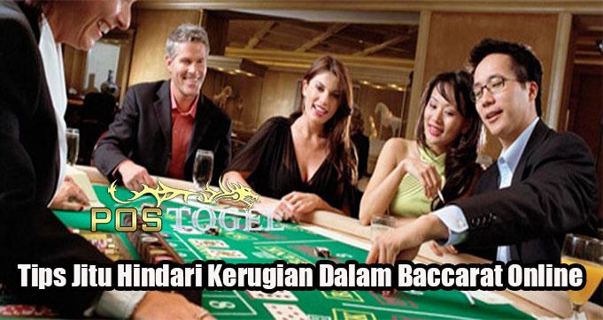 Tips Jitu Hindari Kerugian Dalam Baccarat Online